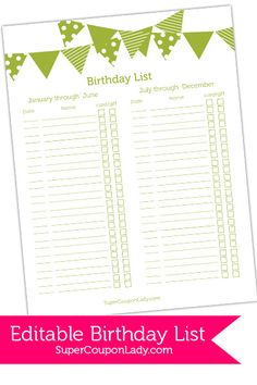 Free Editable Birthday List! Download and edit right on your computer ~ never miss a birthday again! http://www.supercouponlady.com/2014/01/editable-birthday-list.html/