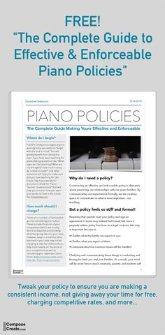 A free guide with everything you need to create an effective and enforceable piano business policy. #pianoteaching
