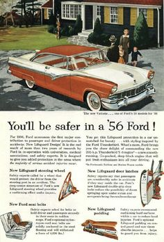 You'll be safer in a '56 Ford!, 1956