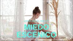 El Miedo Escénico / MARIA DOVAL BALLLET