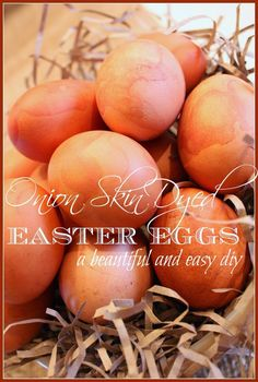 I make onion skin dyed Easter eggs each spring. This tradition has gone back generations and generations in my family. Onion skin dyed eggs so easy and  even more satisfying to make. A basket of these almost magical eggs are a real treasure! Deep oranges, warm browns, soft terracotta. Not your typical Easter colors. But …