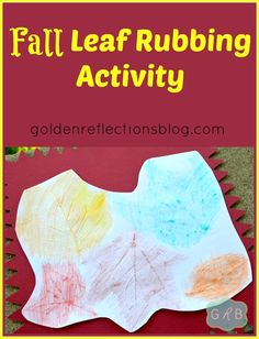 Fall Leaf Rubbing Activity | 10 Days of Fine Motor & Sensory Activities for Children from Golden Reflections Blog #ihsnet