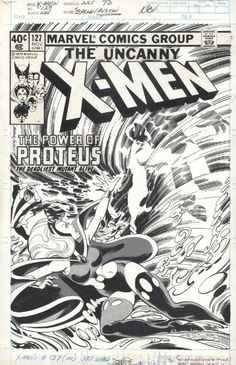 The Marvel Comics of the 1980s — 1979 - Anatomy of a Cover - Uncanny X-Men #127 By...