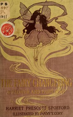 """""""The Fairy Changeling""""~Illustrated by Fanny Y. Cory, 1911"""