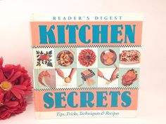 Kitchen Secrets Cook Book Tips Tricks Techniques and Recipes Reader's Digest Hardcover 1997 Kitchen Reference Guide