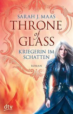 Throne of Glass - Kriegerin im Schatten von Sarah Maas