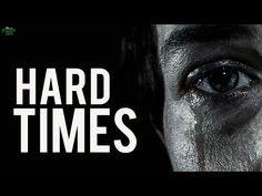 Pushing Through Hard Times In Life - YouTube