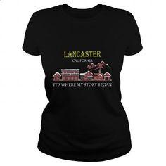 Lancaster, California. It's where my story began - #college hoodies #silk shirts. ORDER NOW => https://www.sunfrog.com/Names/Lancaster-California-Its-where-my-story-began-Black-Ladies.html?id=60505