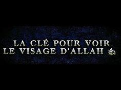TRÈS ÉMOUVANT : LA CLÉ POUR VOIR LE VISAGE D'ALLAH ﷻ .