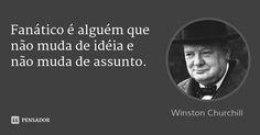 Winston Churchill, Cogito Ergo Sum, British Things, Mind Power, John Travolta, Napoleon Hill, Make Sense, Wake Up, Philosophy