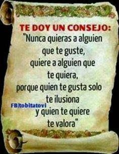 Un consejo Love, Amor, When Someone Loves You, Te Quiero, Tips