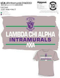 TGI Greek - Lambda Chi Alpha - Intramural - Greek Apparel #tgigreek #lambdachialpha