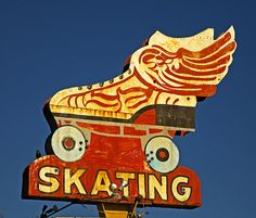 Skating ~ Vintage Neon Sign. Love the Winged Roller Skate! Based on the winged sandals of Mercury / Hermes, the fleet footed messenger of the gods.