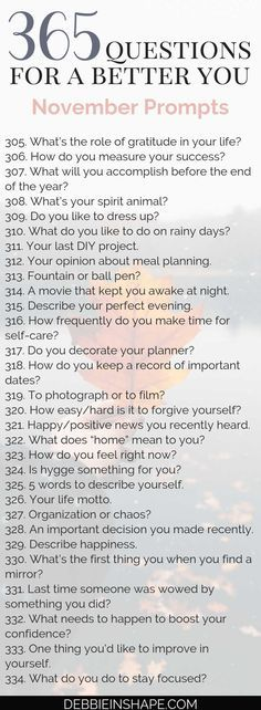 365 Questions For A Better You: the November Edition – Debbie Rodrigues Keep the Personal Development conversation going with the 365 Questions For A Better You, the November Edition. Learn more about yourself in a relaxing and joyful way. 365 Questions, This Or That Questions, Health Questions, Personal Questions, About Me Questions, Writing Tips, Writing Prompts, Creative Writing, Self Esteem