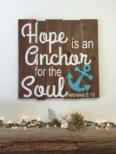 Hope Is An Anchor For The Soul Pallet Sign Wood Pallet Sign Christian Wall Decor…