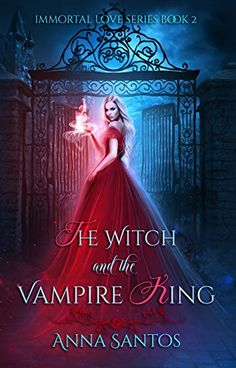 Top 75 vampire Romance Novels worth Reading 2019 - The Witch and the Vampire King (Immortal Love Series Book Vampire Romance Books, Paranormal Romance Books, Romance Novels, Teen Romance, Fantasy Magic, Fantasy Books, Novels To Read, Books To Read, I Love Books