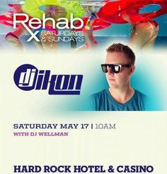 Rehab Las Vegas Saturday May 17th with DJ Ikon. Contact 702.741.CITY(2489) CITY VIP CONCIERGE for Tickets, Cabana, Daybed, Bungalow Reservations and the Best of Any & Everything Fabulous in Las Vegas!!! #REHABLasVegas #VegasPoolParties #CityVIPConcierge *CALL OR CLICK TO BOOK* www.CityVIPConcierge.com