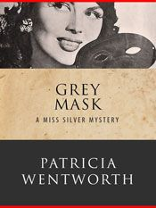 grey mask by patricia wentworth Crime Fiction, Fiction Novels, Detective, Free Books, My Books, Story Writer, Vintage Book Covers, Human Soul, Cozy Mysteries