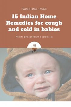 Home remedies for cough and cold in babies and toddlers   It so happened that our toddler fell sick some days back. Easiest options before us – take the kid to a doctor or administer him a spoonful of permitted medicine. The latter gives him a few hours rest and he wakes up a little groggy later on. But hey, why can't we try some Home remedies for cough in toddlers.
