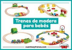Trenes de madera para bebés, de 18 meses en adelante. Piezas redondeadas, circuitos coloridos, vías musicales y trenes con imanes seguros e inteligentes.