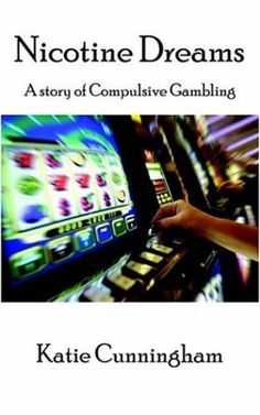 Nicotine Dreams: A Story of Compulsive Gambling Nicotine Addiction, Book Publishing, Las Vegas, Dreams, Books, Amazon, Libros, Amazons, Riding Habit