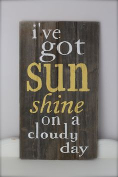 Wood Wall Art, Wood Sign, Reclaimed Wood, Sunshine Quote, Subway Art, Vintage Style. $70.00, via Etsy.