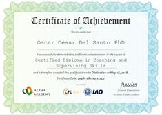 Certified Diploma in Coaching and Supervising Skills, issued by the CPD certification service (https://cpduk.co.uk/) and the IAO (International Accreditations Organizations) http://www.iao.org/