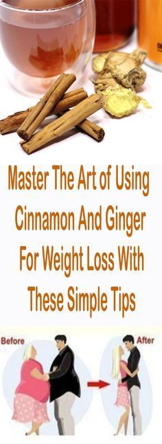 Master The Art of Using Cinnamon And Ginger For Weight Loss With These Simple Tips #fitness #beauty #hair #workout #health #diy #skin #Pore #skincare #skintags #skintagremover #facemask #DIY #workout #womenproblems