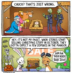 The following zombie-manger-invasion comic comes, ironically, from the Hallmark blog. It was just too great to not repost. Actually, if you poke around the blog, there are all kinds of great things…