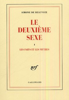 Le deuxième sexe | Simone de Beauvoir