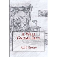 #Book Review of #AWellGnomeFact from #ReadersFavorite - https://readersfavorite.com/book-review/a-well-gnome-fact  Reviewed by Michelle Mollohan for Readers' Favorite  A Well Gnome Fact by Mrs. April Grosse spins the tale of a young boy named Oliver and the mysterious bed inhabited by Gnomes that he inherits from his grandfather. Oliver is a kind and thoughtful 10-year-old, but cannot bear to part with anything. He has hoarded away all of his old and outgrown toys deep in the attic, where…