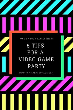 Here are our Top 5 Tips for fun-filled family video game night.  Get in the spirit! Create ways for the teams or individuals to earn points like: costumes, team cheer, and good sportsmanship. Have a fun reward like no chores for the week for the winning person or team. Award extra points for those that look most like a video ga me character or help with set-up and clean up. More at www.familyentourage.com