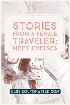 Stories From a Female Traveler, Chelsea