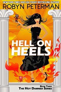 Hell On Heels: Book Three The Hot Damned Series, http://www.amazon.com/dp/B00MXOOXQ8/ref=cm_sw_r_pi_awdm_naD-tb13VX88H