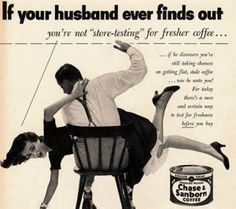 What Domestic Violence Awareness has Done to Advertisements: No More Women Being Spanked!