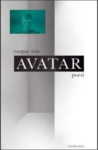 9 stars out of 10 for Avatar by Caspar Eric #boganmeldelse #bookreview #bookstagram #booknerd #bookworm #books #bookish #booklove #bookeater #bogsnak Read more reviews at http://www.bookeater.dk