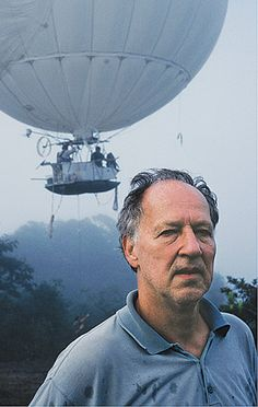 I am fascinated by Werner Herzog (and his films).