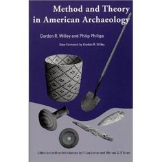 Method and Theory in American Archaeology (Classics Southeast Archaeology)