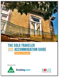 Solo Travel Accommodation – The 2015 Guide Is Here