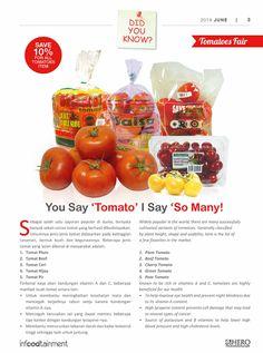 Buah Tomat adalah salah satu buah yang mengandung vitamin A dan C yang sangat tinggi.  Selain kaya akan vitamin, ayo Fresh People simak beberapa jenis tomat dan manfaatnya bagi kesehatan.