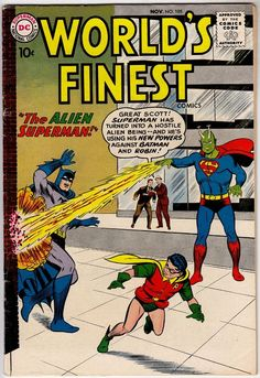 Worlds Finest 105… DC comics … On the cover: Alien Superman , Batman , Robin