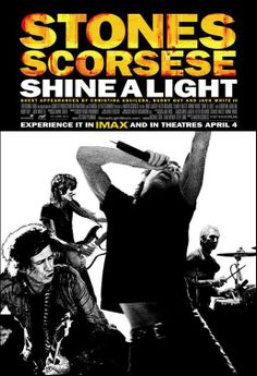 "Documentary: ""Shine a Light"" (2008) COUNTRY: United States. DIRECTOR: Martin Scorsese. SCREENWRITER: Martin Scorsese. COMPOSER: The Rolling Stones. CAST: Mick Jagger, Keith Richards, Ron Wood, Charlie Watts, Martin Scorsese, Christina Aguilera, Jack White, Bill Clinton"
