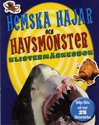 Hemska hajar och havsmonster klistermärkesbok