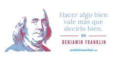 Benjamin Franklin www.analisisnoverbal.com
