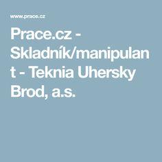 cz - Skladník/manipulant - Teknia Uhersky Brod, a.