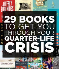 29 Books To Get You Through Your Quarter-Life Crisis. Because obviously modern times need to diagnose everything. So there you have it, there's now a quarter life crisis. And books! I Love Books, Good Books, Books To Read, Big Books, Music Books, Up Book, Book Nerd, Reading Lists, Book Lists