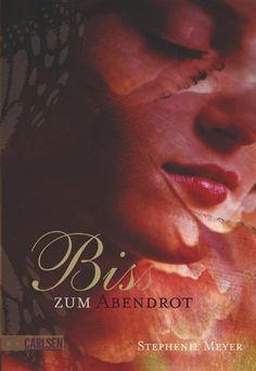 Bella und Edward, Band 3: Biss zum Abendrot eBook: Stephenie Meyer, Sylke Hachmeister: Amazon.de: Bücher