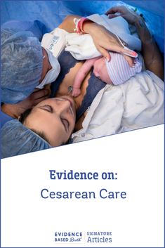 The Evidence for Skin to Skin Care after a Cesarean