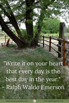 """""""Write it on your heart that every day is the best day in the year."""" - Ralph Waldo Emerson   #MDI"""