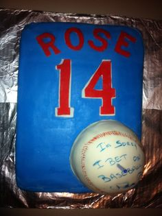 This was my brother's 40th birthday cake. CLASSIC... Pete Rose was his favorite player when he was little & probably still is. I laughed my ass off when I saw this.